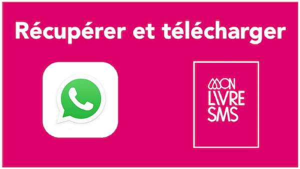 télécharger whatsapp récuperer